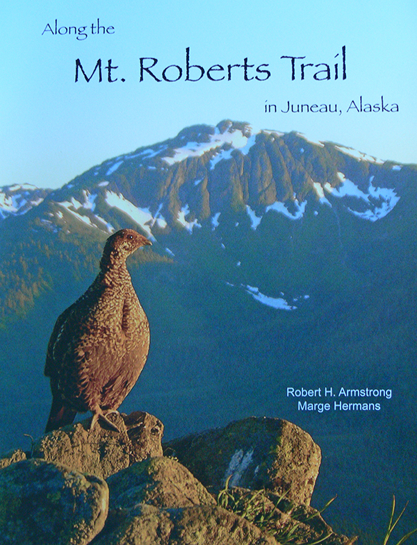 Along the Mt. Roberts Trail Book