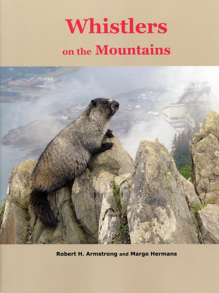 Whistlers on the Mountains Book